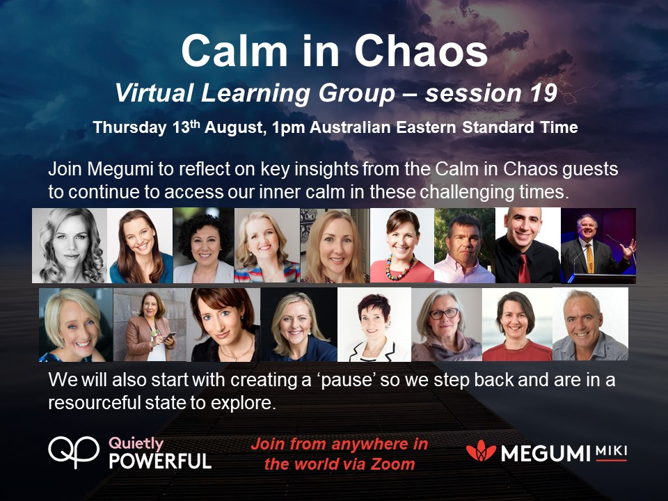 Calm in chaos virtual learning group session 19